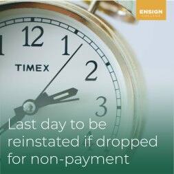 Last Day to Be Reinstated if Dropped for Non-Payment
