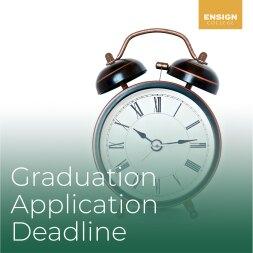 Graduation Application Deadline