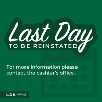 Last Day to Be Reinstated