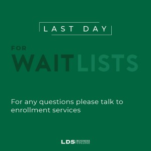 Last Day for Wait Lists